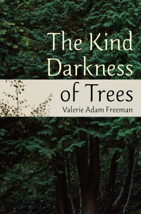 """The Kind Darkness of Trees"" cover"