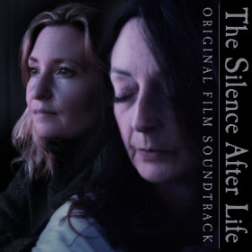 """The Silence After Life (Original Film Soundtrack)"" cover"